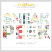 Sneak Peak of Happiness Collection And Freebie